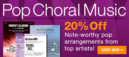 Pop Choral Music Sale - 20% off arrangements of pop tunes from top artists!