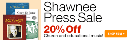 Shawnee Press - 20% off church and educational music!