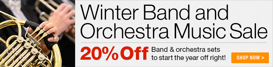 Winter Band & Orchestra Sale - 20% off thousands of sheet music parts and scores for your ensemble!